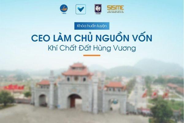 """VERCO đồng hành cùng """"CEO làm chủ nguồn vốn – Khí chất đất Hùng Vương"""" tại Phú Thọ"""