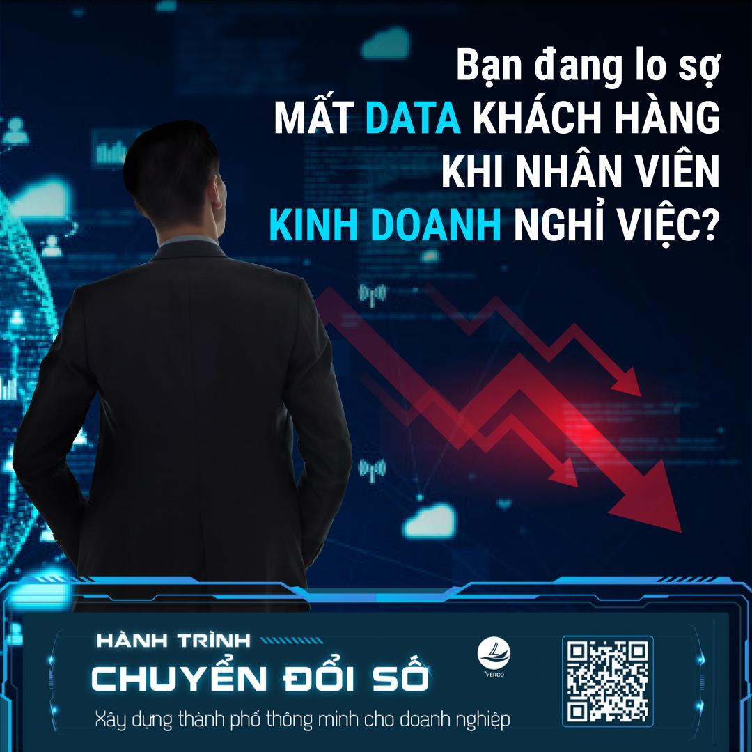 Bạn đang lo sợ mất DATA khi nhân viên KINH DOANH nghỉ việc