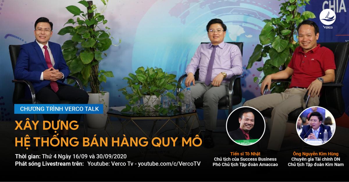 Xây dựng hệ thống bán hàng quy mô cùng Chuyên gia Tài chính Nguyễn Kim Hùng và Ts.Tô Nhật