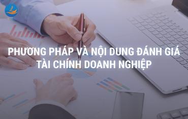 Phương pháp và nội dung đánh giá tài chính doanh nghiệp