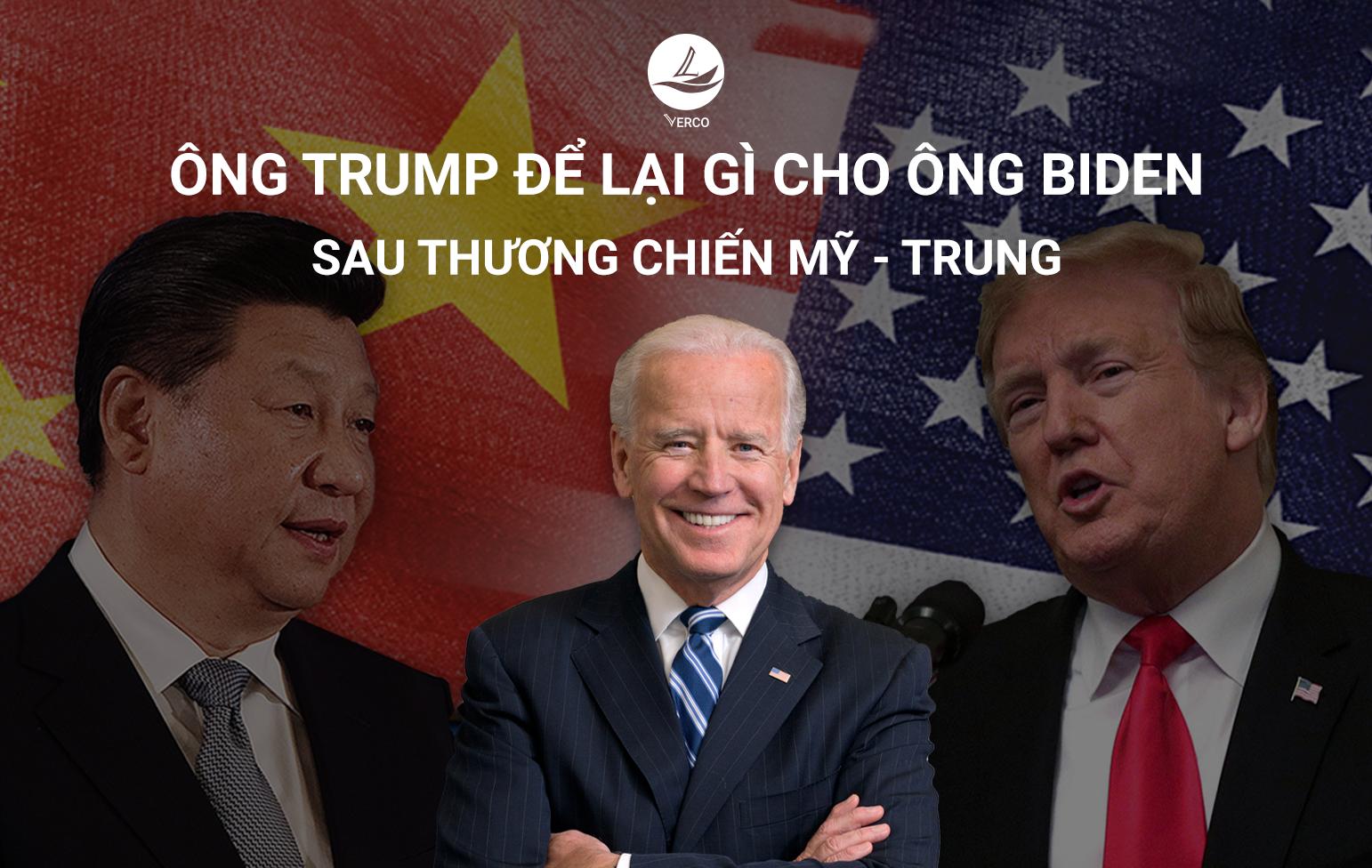 Ông Trump để lại gì cho ông Biden sau thương chiến Mỹ – Trung