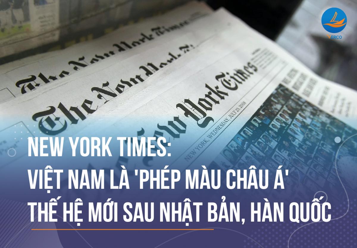New York Times: Việt Nam là 'phép màu châu Á' thế hệ mới, sau Nhật Bản, Hàn Quốc